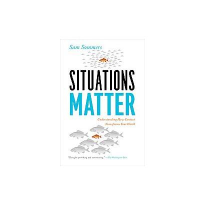 Situations Matter (Reprint) (Paperback)