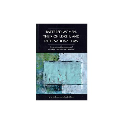 Battered Women, Their Children, and International Law (Paperback)