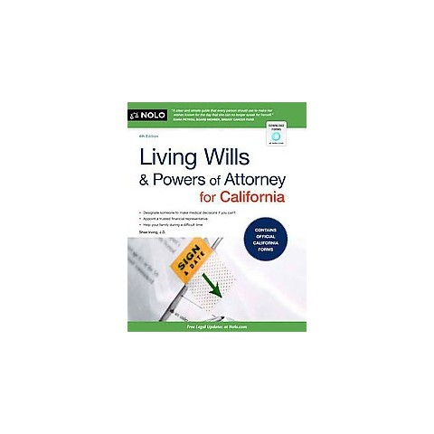 Living Wills and Powers of Attorney for California (Paperback)