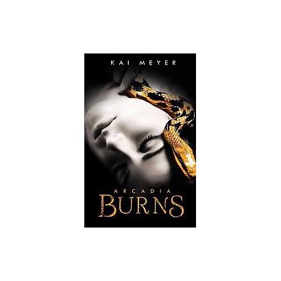 Arcadia Burns (Hardcover)