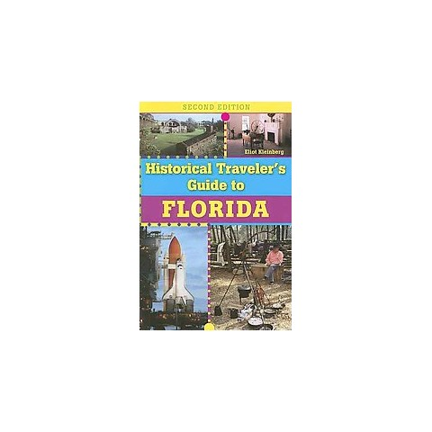 Historical Traveler's Guide to Florida (Paperback)