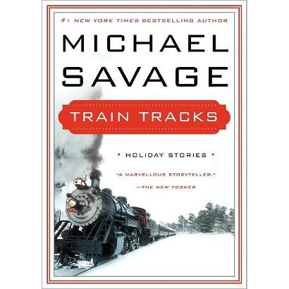Train Tracks (Hardcover)