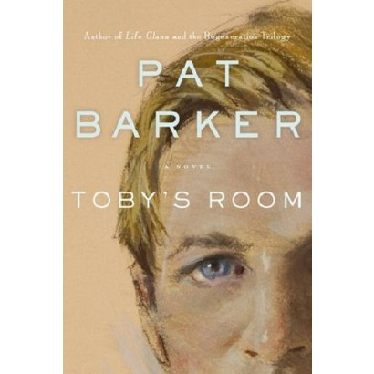 Toby's Room by Pat Barker (Hardcover)