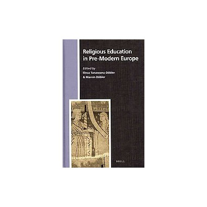 Religious Education in Pre-modern Europe (Hardcover)