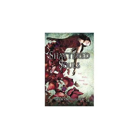 Shattered Souls (Reprint) (Paperback)
