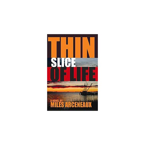 Thin Slice of Life (Paperback)