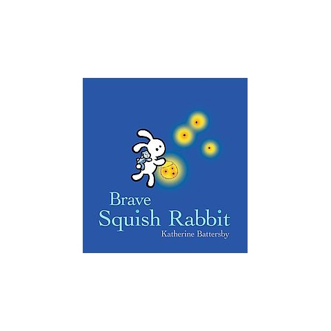 Brave Squish Rabbit (Hardcover)