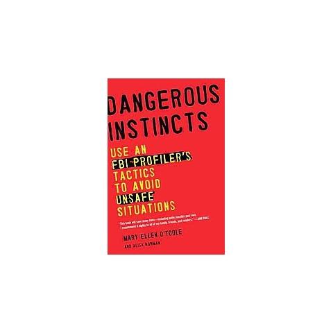 Dangerous Instincts (Reprint) (Paperback)
