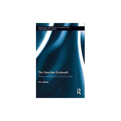 The Unwritten Grotowski (Hardcover)