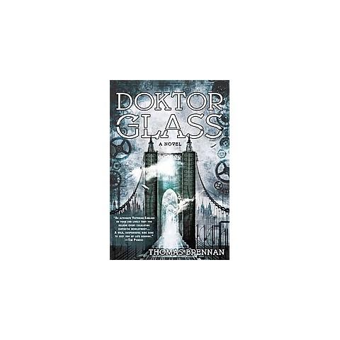 Doktor Glass (Reprint) (Paperback)