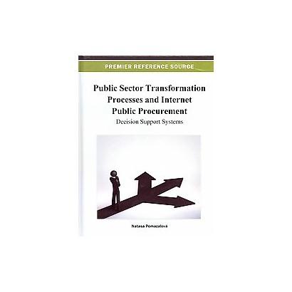 Public Sector Transformation Processes and Internet Public Procurement (Hardcover)
