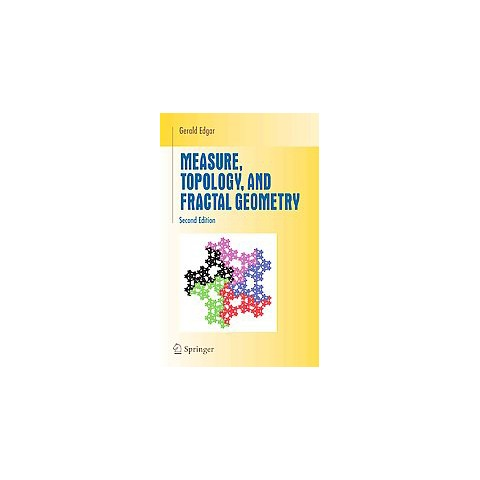 Measure, Topology, and Fractal Geometry (Paperback)
