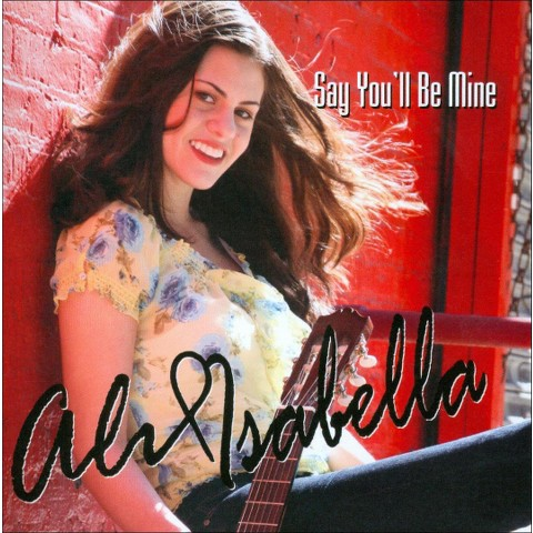 Ali Isabella: Say You'll Be Mine (2 Discs) (DVD/CD) (Blu-ray)