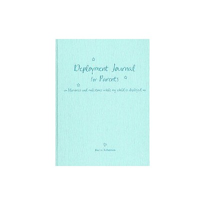 Deployment Journal for Parents (Hardcover)