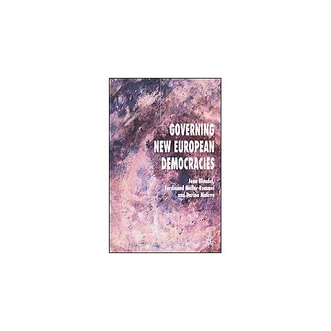Governing New European Democracies (Hardcover)