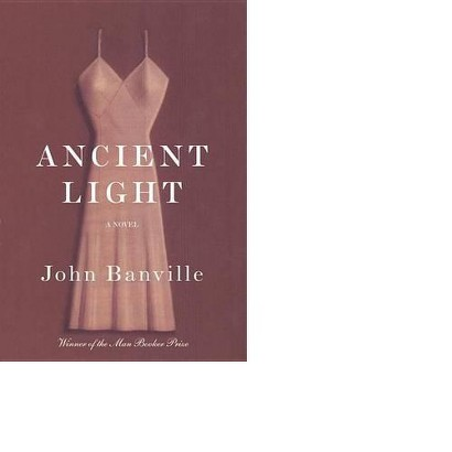 Ancient Light by John Banville (Hardcover)