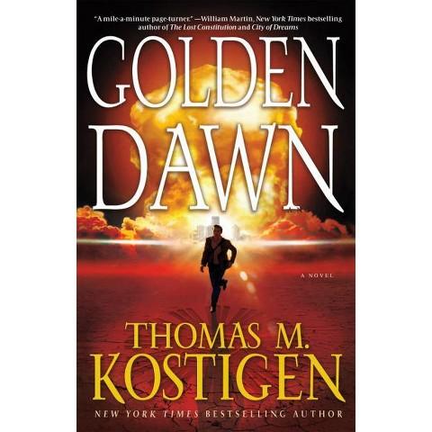 Golden Dawn by Thomas M. Kostigen (Hardcover)