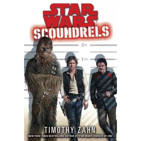 Star Wars: Scoundrels by Timothy Zahn (Hardcover)