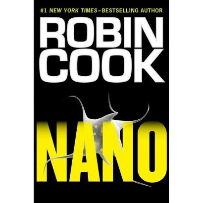 Nano by Robin Cook (Hardcover)