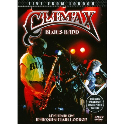 Climax Blues Band: Live from the Marquee Club, London