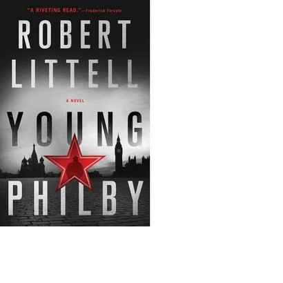 Young Philby: A Novel by Robert Littell (Hardcover)