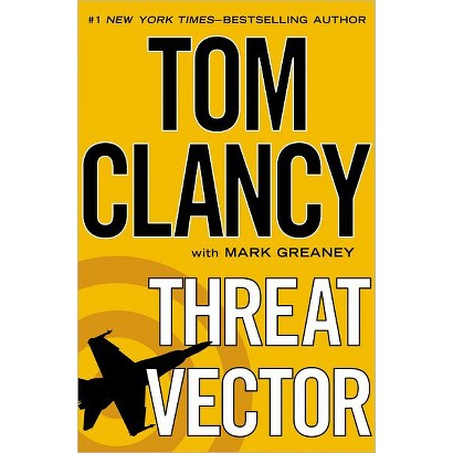 Threat Vector by Tom Clancy, Mark Greaney (With) (Hardcover