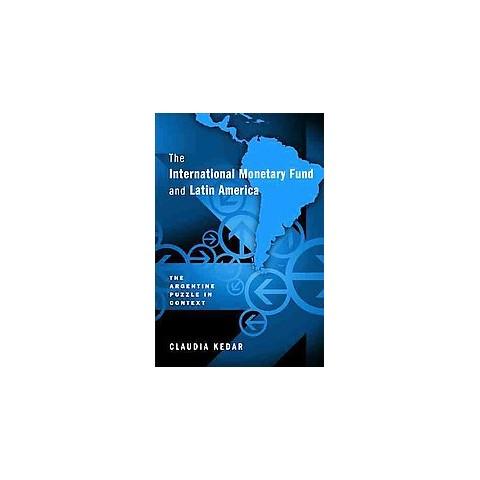 The International Monetary Fund and Latin America (Hardcover)