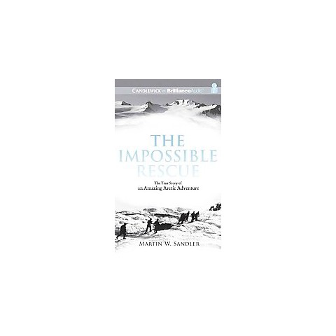 The Impossible Rescue (Unabridged) (Compact Disc)