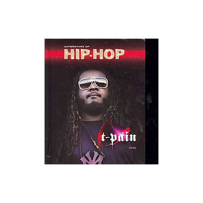 T-pain (Hardcover)