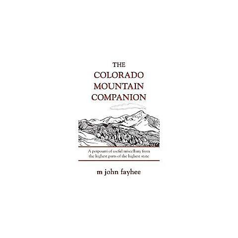 The Colorado Mountain Companion (Paperback)