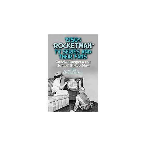 "1950s ""Rocketman"" TV Series and Their Fans (Hardcover)"