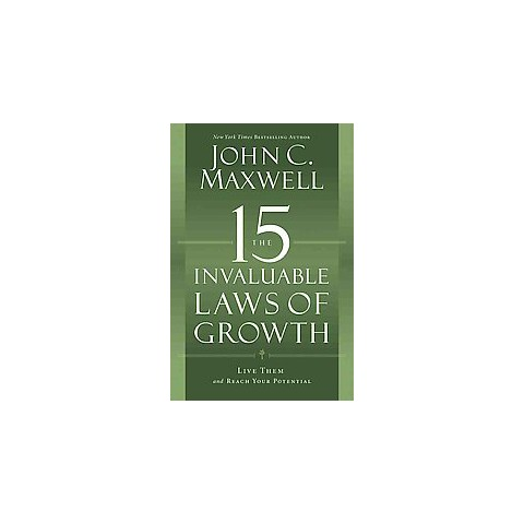 The 15 Invaluable Laws of Growth (Large Print) (Hardcover)