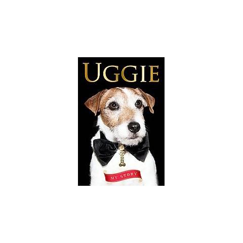 Uggie (Hardcover)