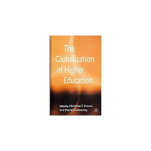 The Globalization of Higher Education (Hardcover)
