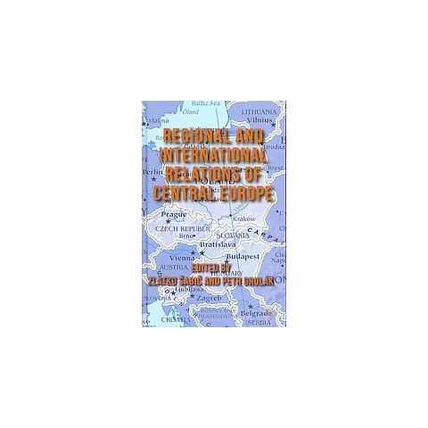 Regional and International Relations of Central Europe (Hardcover)