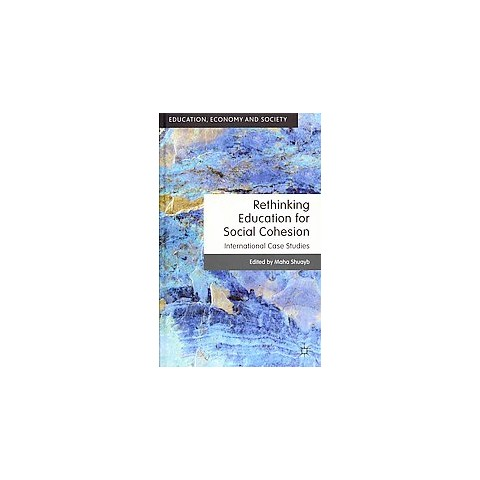 Rethinking Education for Social Cohesion (Hardcover)
