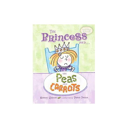 The Princess and the Peas and Carrots (Hardcover)