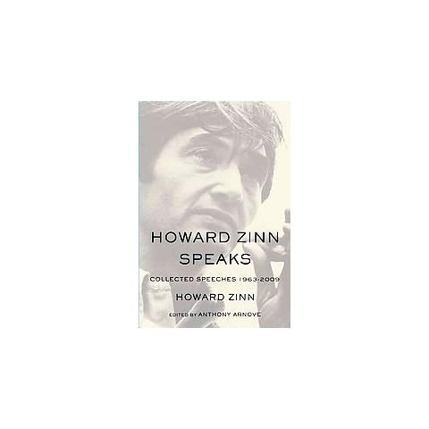 Howard Zinn Speaks (Paperback)