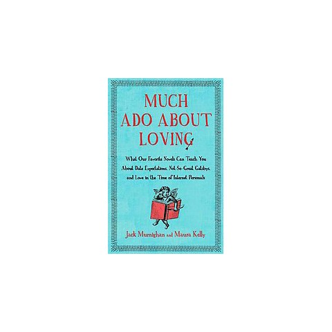 Much Ado About Loving (Reprint) (Paperback)