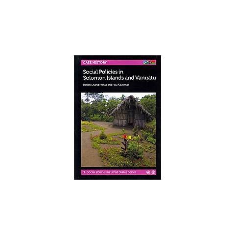 Social Policies in Solomon Islands and Vanuatu (Paperback)