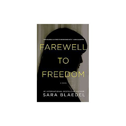 Farewell to Freedom (Hardcover)