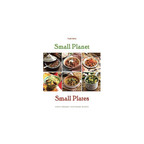 Small Planet, Small Plates (Hardcover)