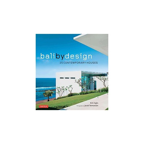 Bali by Design (Hardcover)
