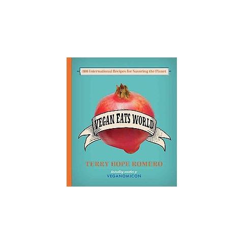 Vegan Eats World (Hardcover)