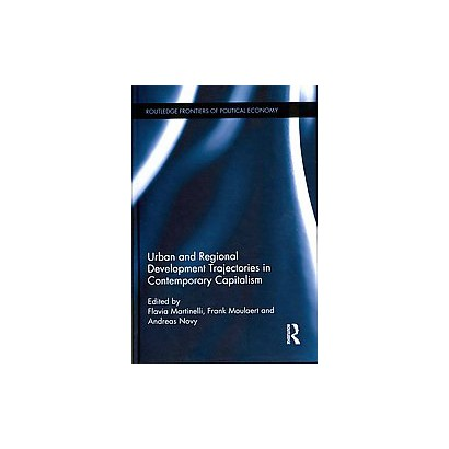 Urban and Regional Development Trajectories in Contemporary Capitalism (Hardcover)