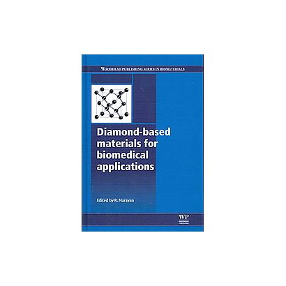 Diamond-based materials for biomedical applications (Hardcover)