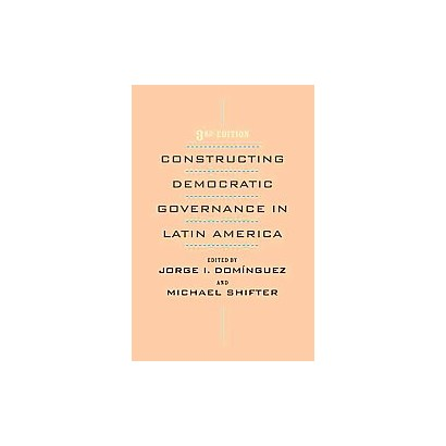 Constructing Democratic Governance in Latin America (Paperback)