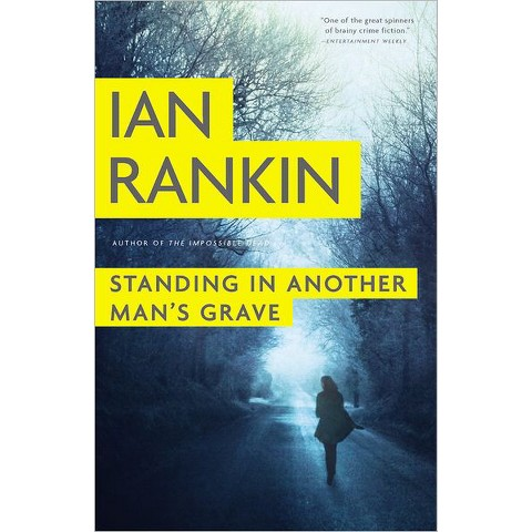 Standing in Another Man's Grave (Reprint) (Hardcover)