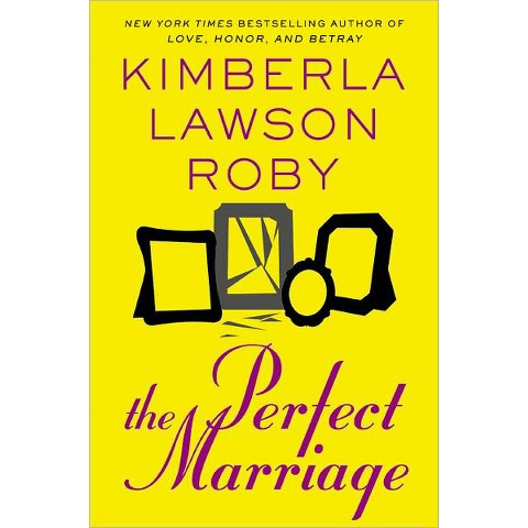 The Perfect Marriage by Kimberla Lawson Roby (Hardcover)