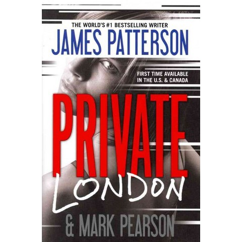 Private London by James Patterson, Mark Pearson (Hardcover)